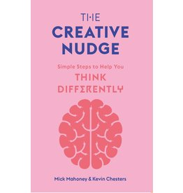 Mick Mahoney & Kevin Chesters The Creative Nudge