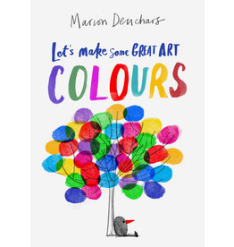 Marion Deuchars Let's Make Some Great Art: Colours