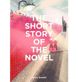 Henry Russell The Short Story of the Novel