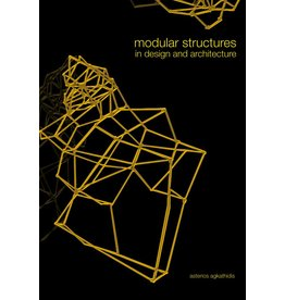 Asterios Agkathidis Modular Structures in Design and Architecture (DE)