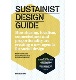 Michiel Schwarz and Diana Krabbendam Sustainist Design Guide