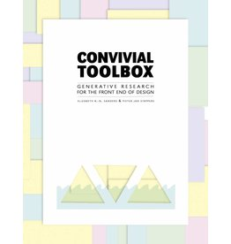 Elizabeth Sanders and Pieter Jan Stappers Convivial Toolbox