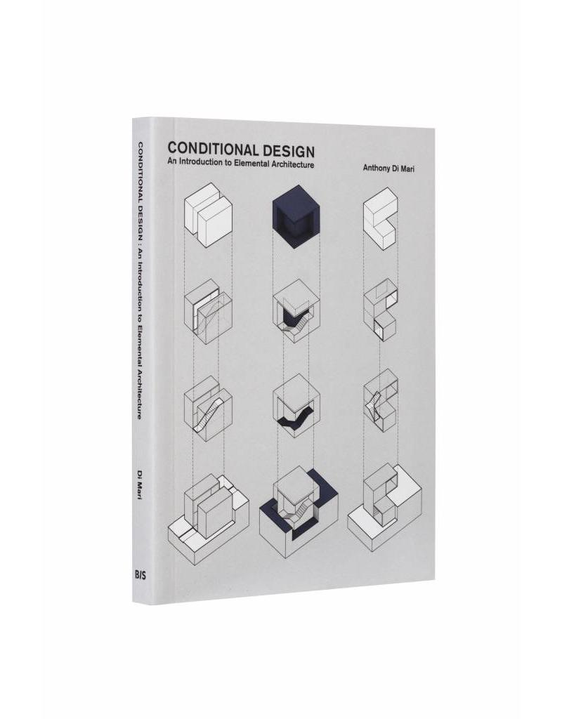 Conditional Design An introduction to elemental architecture