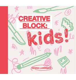 Gemma Lawrence Creative Block: Kids!