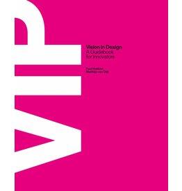 Matthijs van Dijk and Paul Hekkert VIP Vision in Design
