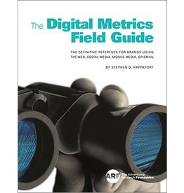 Stephen D. Rappaport The Digital Metrics Field Guide