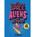 Jason Ford The Cosmic Book of Space, Aliens and Beyond