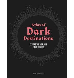 Peter Hohenhaus Atlas of Dark Destinations