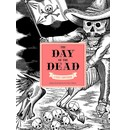 Julian Rothenstein, Chloe Sayer The Day of the Dead