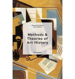 Michael Cothren, Anne D'Alleva Methods, Theories of Art History Third Edition