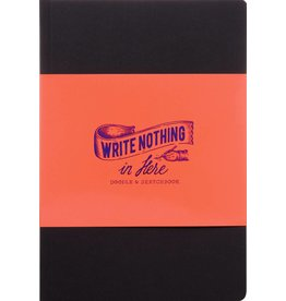 Seema Sharma Write Nothing In Here - a sketch and doodle book