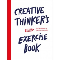Dorte Nielsen and Katrine Granholm Creative Thinker's Exercise Book