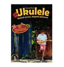 Ukulele - Einfach lernen, doppelt geniessen