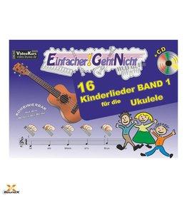 Einfacher!-Geht-Nicht - Kinderlieder für Ukulele