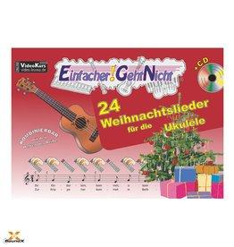 Einfacher!-Geht-Nicht - Weihnachtslieder für Ukulele
