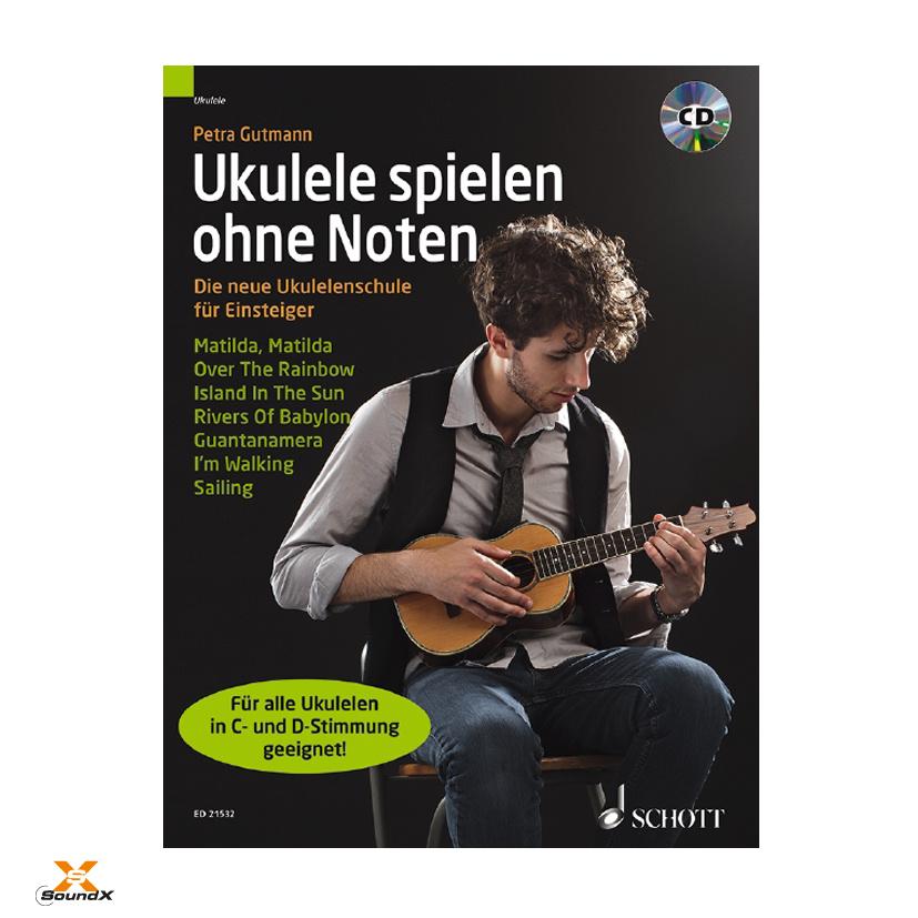 Schott Ukulele spielen ohne Noten