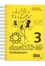Edition Dux Das Ding Band 3 Kultliederbuch