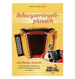 Edition Walter Wild Schwyzerörgeliplausch 1