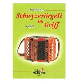 Edition Walter Wild Schwyzerörgeli im Griff - Spielheft