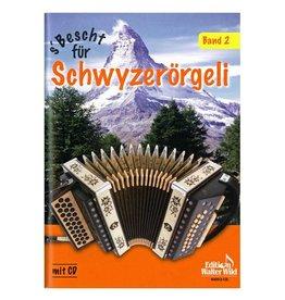 Edition Walter Wild S'Bescht für Schwyzerörgeli 2