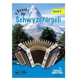 Edition Walter Wild S'Bescht für Schwyzerörgeli 3