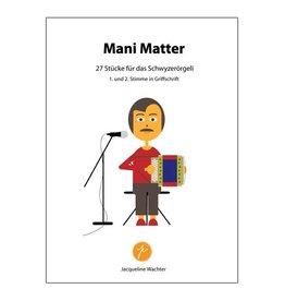 Mani Matter - 27 Stücke für Schwyzerörgeli