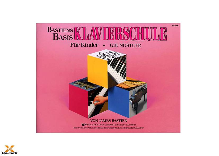Bastiens Basis: Grundstufe - Klavierschule