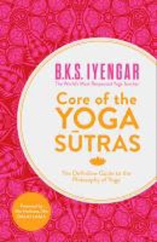Core of the yoga sutra | Bol.com