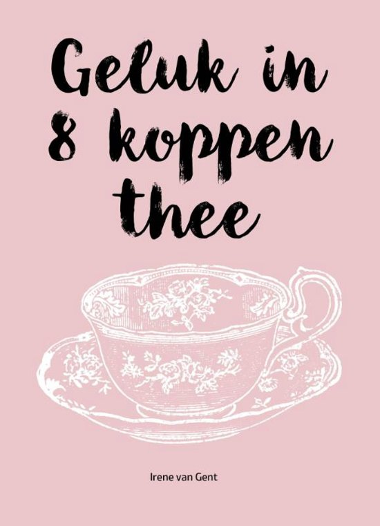 Geluk in acht koppen thee