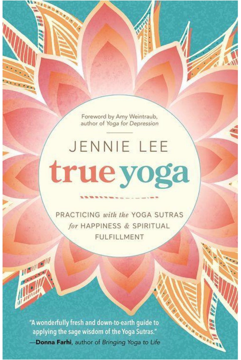 True yoga, Jennie Lee