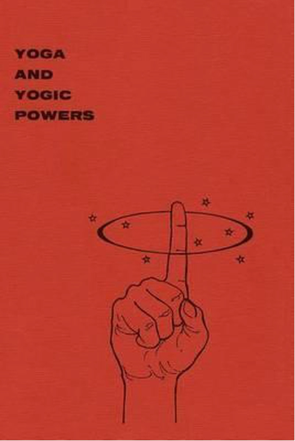 Yoga and yogic powers Yogi Gupta