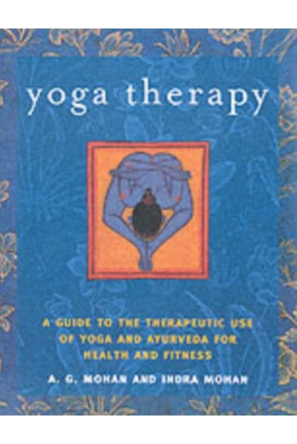 Yoga Therapy, Mohan