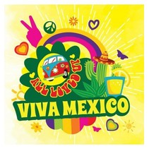 VIVA MEXICO (ALL LOVED UP)