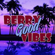 BERRY GOOD VIBES