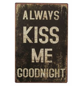 Metalen wandbord Kiss me goodnight