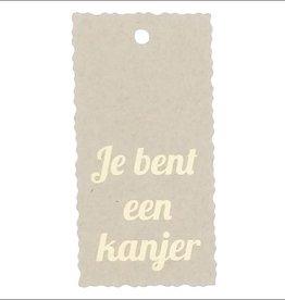 "Kadokaartje ""Je bent een kanjer""  - Natural Paper Gold"