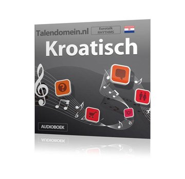 Eurotalk Rhythms Leer Kroatisch voor Beginners - Audio taalcursus (Download)