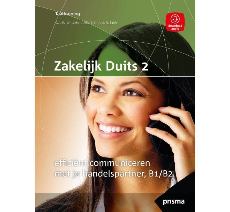Zakelijk Duits 2 - Efficient communiceren met je handelspartner B1/B2
