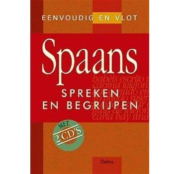 Deltas Eenvoudig en vlot Spaans spreken en begrijpen (Leerboek Spaans + Audio CD's)