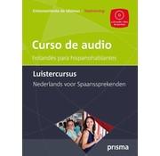 Prisma taalcursussen Prisma Luistercursus Nederlands voor Spaanstaligen