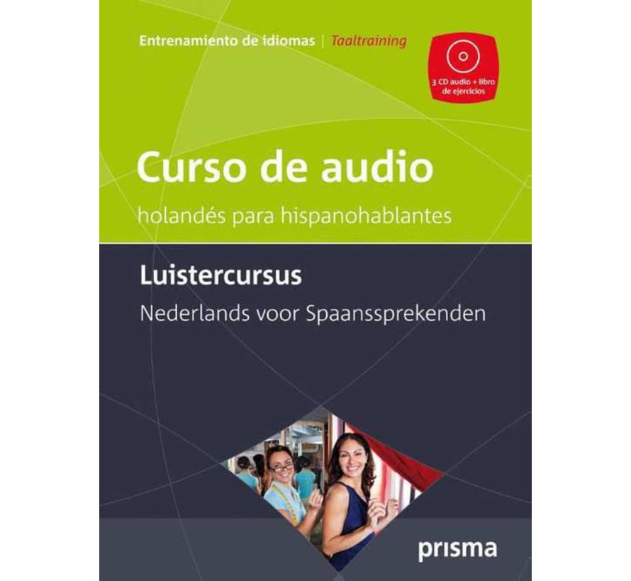 Prisma Luistercursus Nederlands voor Spaanstaligen - CD versie
