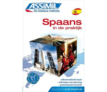 Assimil - Taalcursussen & Leerboeken Spaans in de praktijk  - Leerboek Spaans voor Gevorderden (C1)