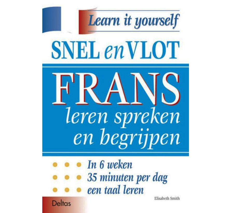 Snel en Vlot Frans leren spreken en begrijpen - Frans voor beginners