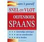 Snel en Vlot Spaans - Oefenboek Spaans