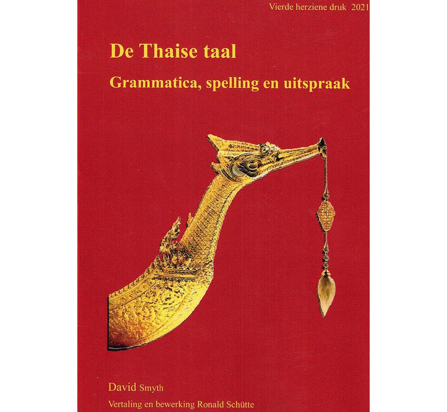 Thais leren - De Thaise taal: Grammatica, Spelling en Uitspraak