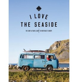 Boek I Love The Seaside - Northwest Europe
