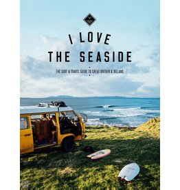 Boek I Love The Seaside - Great Britain & Ireland