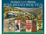Chartwell Books The Classic Eastern American Railroad Routes