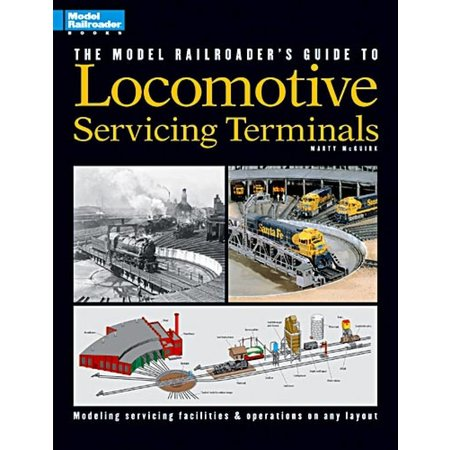 Kalmbach The Model Railroader\'s Guide to Locomotive Servicing Terminals