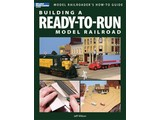 Kalmbach Building a Ready-To-Run Model Railroad